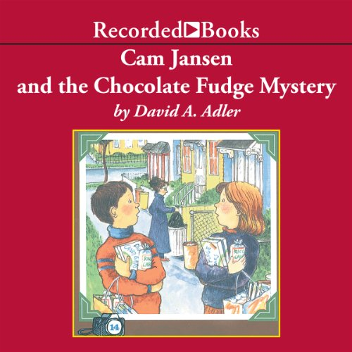 Cam Jansen and the Chocolate Fudge Mystery audiobook cover art