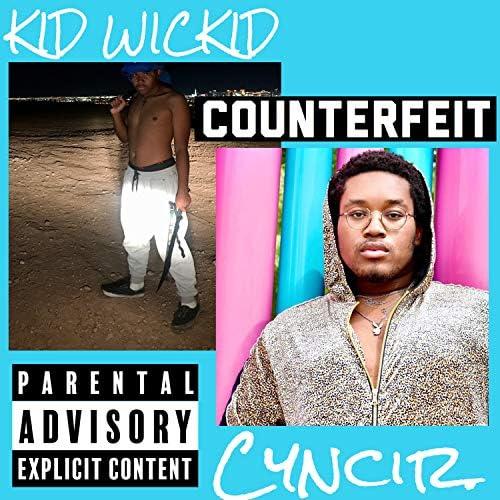 KID WICKID & Cyncir.