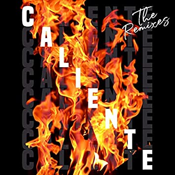 Caliente (The Remixes)