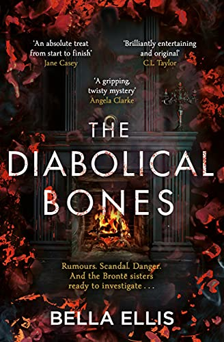 The Diabolical Bones: A gripping gothic mystery set in Victorian Yorkshire (The Brontë Mysteries Book 2) (English Edition)