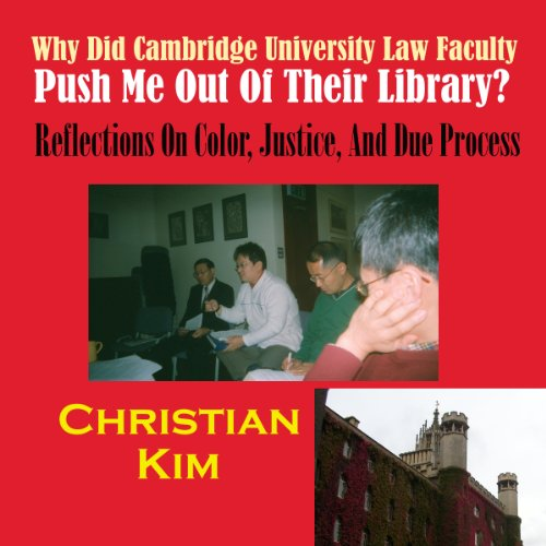 Why Did Cambridge University Law Faculty Push Me Out of Their Library? audiobook cover art