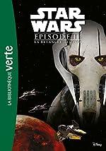 Star Wars Episode III - La Revanche des Sith - Le roman du film de Lucasfilm
