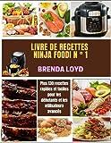 livre de recettes ninja foodi n°1: Plus 130 recettes rapides et faciles pour les débutants et les utilisateurs avancés