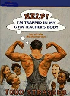 Help! I'm Trapped in My Gym Teacher's Body (Help! I'm Trapped in.... Book 4)