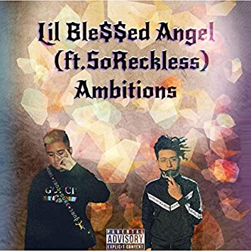 Ambitions (feat. SoReckless)