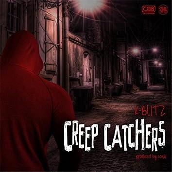 Creep Catchers