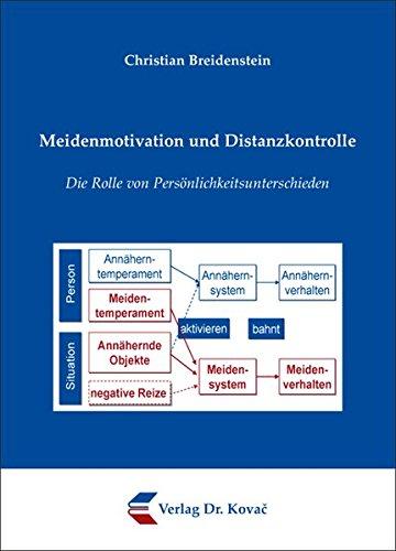 Meidenmotivation und Distanzkontrolle: Die Rolle von Persönlichkeitsunterschieden (Schriften zur Sozialpsychologie)