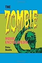 By Peter Dendle: The Zombie Movie Encyclopedia
