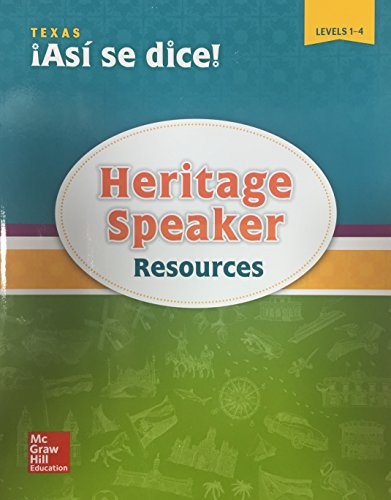 Asi se dice! Heritage Speaker Resources, Levels 1-4 - Texas Edition