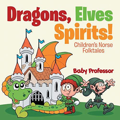 Dragons, Elves, Spirits! audiobook cover art