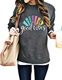 Good Vibes Sweatshirts Women Long Sleeve Crewneck Pullover Shirts Casual Loose Blouse Tops
