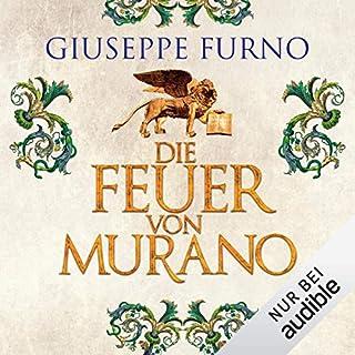 Die Feuer von Murano                   Autor:                                                                                                                                 Giuseppe Furno                               Sprecher:                                                                                                                                 Erich Räuker                      Spieldauer: 30 Std. und 35 Min.     156 Bewertungen     Gesamt 3,6