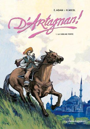 D'Artagnan ! - Tome 01 : La sublime porte