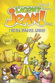 L'ultime symbole absolu - Book #7 of the L'agent Jean