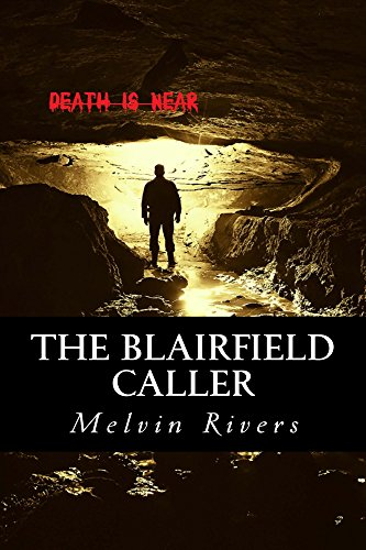 Book: The Blairfield Caller by Melvin Rivers