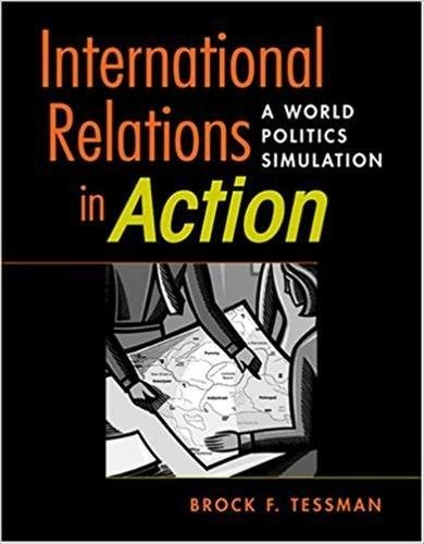 International Relations in Action: A World Politics Simulation