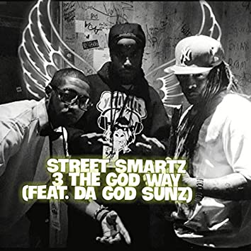 3 the God Way (feat. . Da God Sunz)