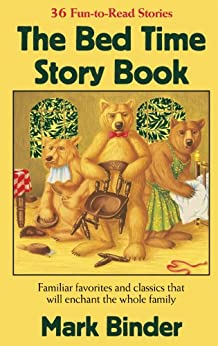 The Bed Time Story Book (The Bed TIme Story Series 1) by [Mark Binder]
