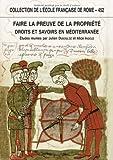 Faire la preuve de la propriété - Droits et savoirs en Méditerranée (Antiquité - Temps modernes)