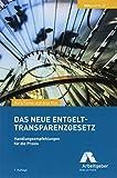 Das neue Entgelttransparenzgesetz: Handlungsempfehlungen für die Praxis