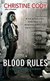 fantasy book reviews Christine Cody 1. Bloodlands 2. Blood Rules
