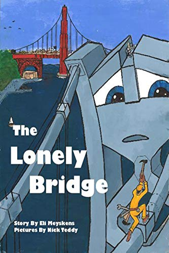 The Lonely Bridge (English Edition)