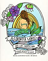 A Colorful World Adult Coloring Book: Surf & Sun-beach Designs