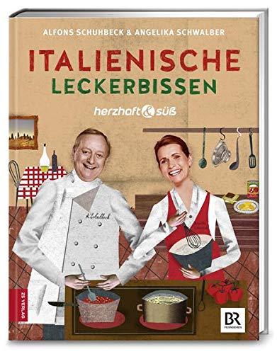 Herzhaft & süß - Italienische Leckerbissen: Band 6