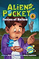 Alien in My Pocket #6: Forces of Nature (Alien in My Pocket, 6)