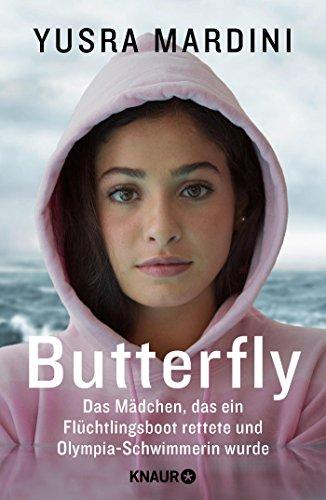 Buchseite und Rezensionen zu 'Butterfly: Das Mädchen, das ein Flüchtlingsboot rettete und Olympia-Schwimmerin wurde' von Yusra Mardini
