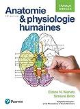 Anatomie et physiologie humaines 12e édition : Travaux dirigés