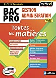 BAC PRO Gestion Administration (2ème/1ère/Terminale) Toutes les matières numéro 12 2017 - Tome 12