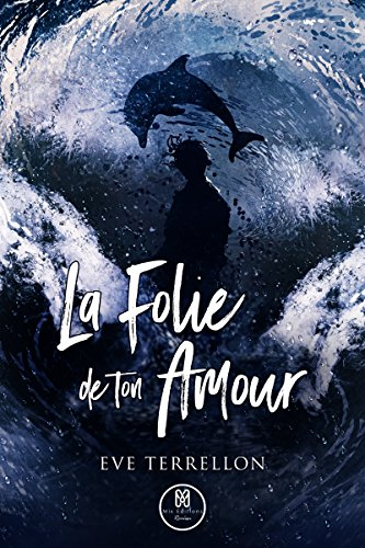 La folie de ton amour (Reality) (French Edition)
