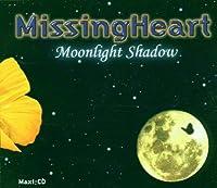MISSING HEART-MOONLIGHT SHADOW -CDS-
