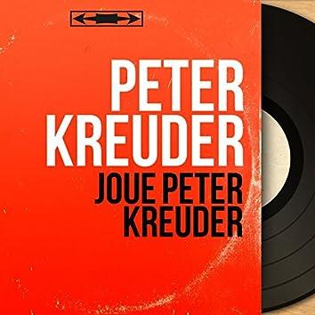Joue Peter Kreuder (Mono version)