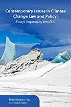 Contemporary Issues in Climate Change Law and Policy: Essays Inspired by the IPCC (Environmental Law Institute)