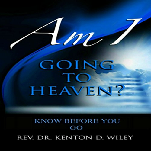 Am I Going to Heaven? audiobook cover art