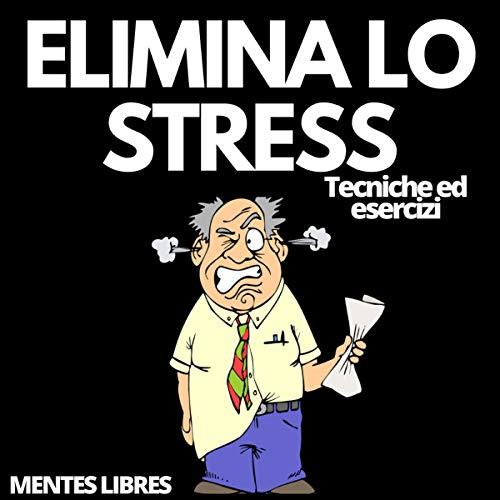 Elimina Lo Stress [Eliminate Stress] cover art