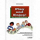 Play and enjoy for young Pianists - arrangiert für Klavier [Noten/Sheetmusic] Komponist : Gruber Uli