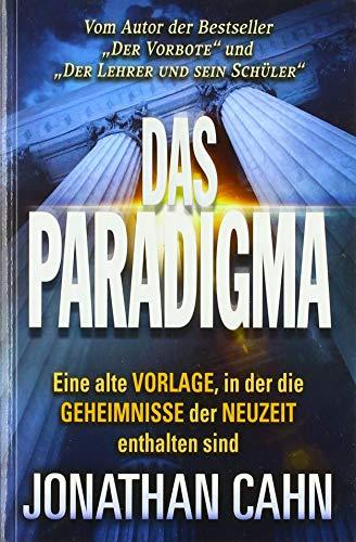 Das Paradigma: Eine alte Vorlage, in der die Geheimnisse der Neuzeit enthalten sind