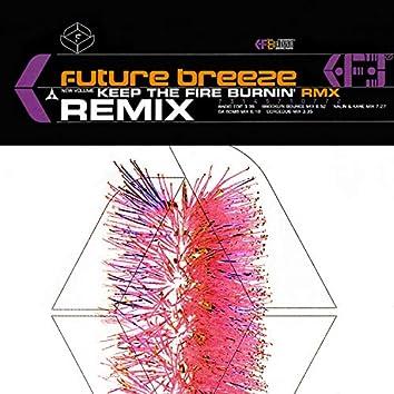 Keep the Fire Burnin' (Remixes)