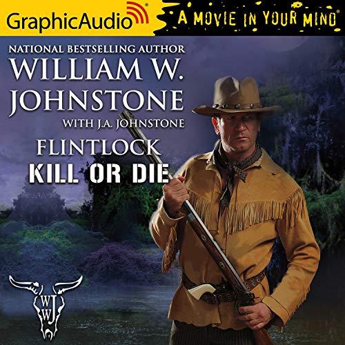 Couverture de Kill or Die [Dramatized Adaptation]