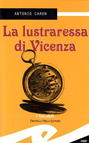La lustraressa di Vicenza di [Antonio Caron]