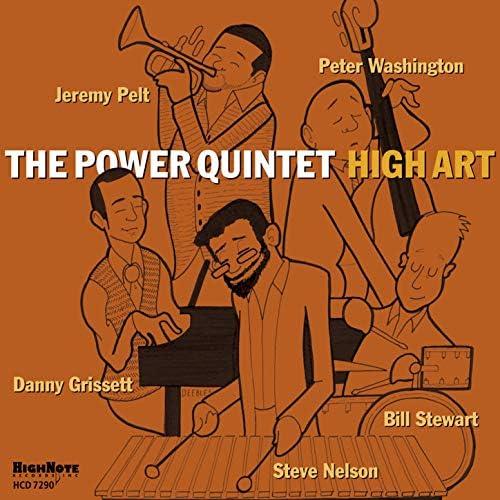 The Power Quintet feat. Jeremy Pelt, Steve Nelson, Danny Grissett, Peter Washington & Bill Stewart