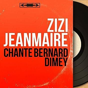 Chante Bernard Dimey (feat. Jean-Michel Defaye et son orchestre) [Mono Version]