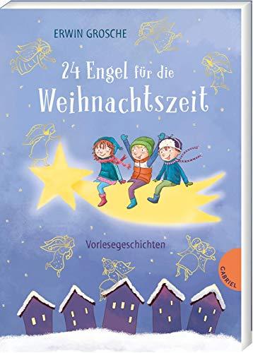 24 Engel für die Weihnachtszeit: Vorlesegeschichten