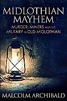 Midlothian Mayhem: Large Print Edition