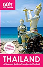 Go! Girl Guides: A Woman's Guide to Traveling Thailand