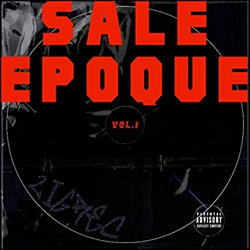 Sale epoque, Vol. 1 (Version Remasterisée)