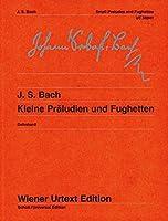 Kleine Praeludien und Fughetten: Nach Autografen und Abschriften (Wiener Urtext)